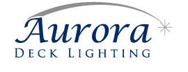 Aurora Deck Lighting - LED, Low Voltage and Solar Deck Lights